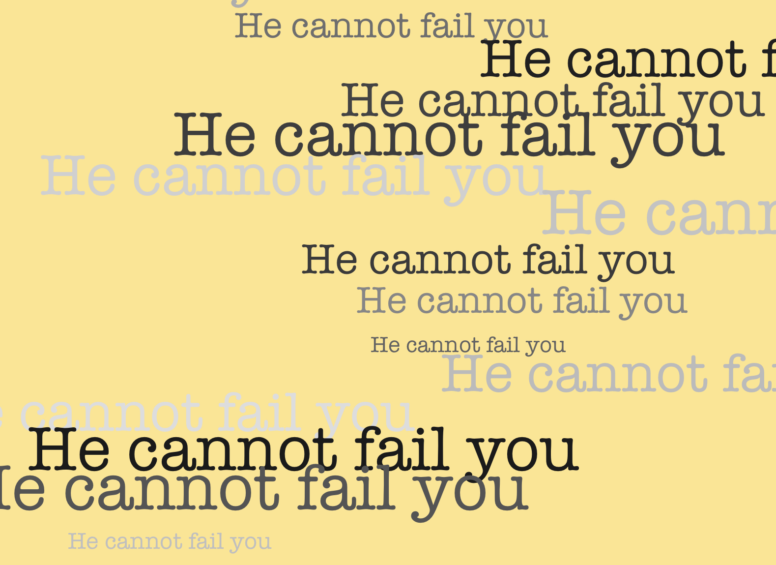 YOU CANNOT FAIL